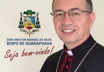 Diocese de Guarapuava acolhe seu novo bispo: Dom Amilton Manoel da Silva